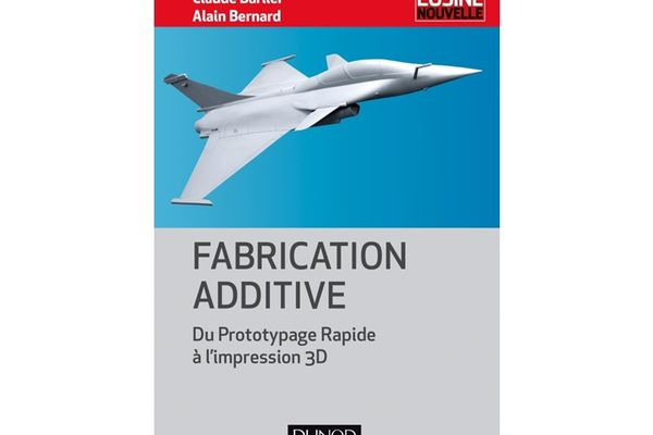 Des pistes de solutions pour la fabrication additive